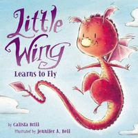 Little Wing Learns to Fly 1st Edition 9780062360335 0062360337