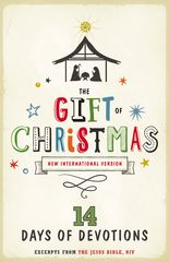 NIV, Gift of Christmas: 14 Days of Devotions, eBook 1st Edition 9780310752462 0310752469