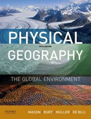 Physical Geography: The Global Environment 5th Edition 9780190246860 0190246863