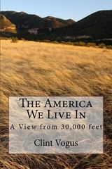The America We Live In 1st Edition 9781516964062 1516964063