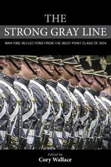 The Strong Gray Line 1st Edition 9781442249769 1442249765