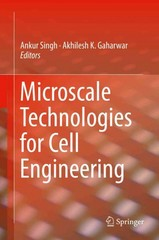Microscale Technologies for Cell Engineering 1st Edition 9783319207261 3319207261
