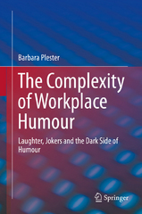 The Complexity of Workplace Humour 1st Edition 9783319246697 3319246690
