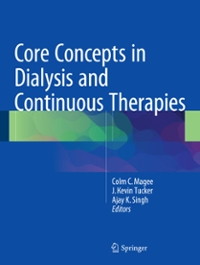 Core Concepts in Dialysis and Continuous Therapies 1st Edition 9781489976574 1489976574