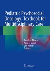 Pediatric Psychosocial Oncology: Textbook for Multidisciplinary Care 1st Edition 9783319213743 3319213741