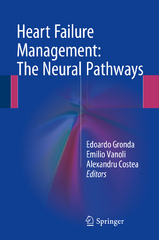 Heart Failure Management: The Neural Pathways 1st Edition 9783319249933 3319249932