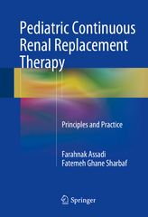 Pediatric Continuous Renal Replacement Therapy 1st Edition 9783319262024 3319262025