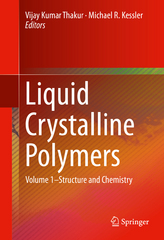 Liquid Crystalline Polymers 1st Edition 9783319228945 3319228943
