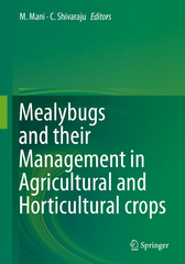 Mealybugs and their Management in Agricultural and Horticultural crops 1st Edition 9788132226772 8132226771