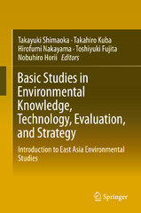 Basic Studies in Environmental Knowledge, Technology, Evaluation, and Strategy 1st Edition 9784431558194 4431558195