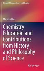 Chemistry Education and Contributions from History and Philosophy of Science 1st Edition 9783319262482 3319262483