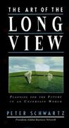 The Art of the Long View 1st edition 9780385267311 0385267312