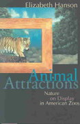 Animal Attractions 0 9780691117706 0691117705
