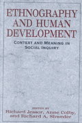 Ethnography and Human Development 2nd edition 9780226399034 0226399036