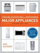 Troubleshooting and Repairing Major Appliances, 2nd Ed. 2nd Edition 9780071510882 0071510885