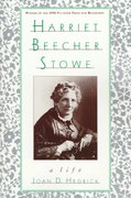 Harriet Beecher Stowe 0 9780195096392 0195096398