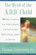 The Myth of the A.D.D. Child 1st edition 9780452275478 0452275474