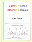 Common Sense Macroeconomics 1st edition 9780939352869 0939352869