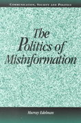 The Politics of Misinformation 1st edition 9780521805100 0521805104