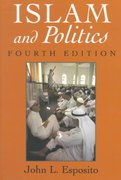 Islam and Politics 4th edition 9780815627746 0815627742