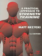 A Practical Approach to Strength Training 3rd Edition 9781570280184 1570280185