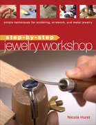 Step-by-Step Jewelry Workshop 0 9781596680609 1596680601