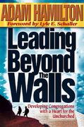 Leading Beyond the Walls 0 9780687064151 0687064155