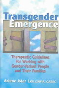 Transgender Emergence 1st edition 9780789007087 0789007088