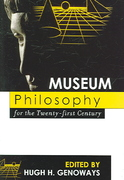 Museum Philosophy for the Twenty-First Century 1st Edition 9780759114258 0759114250