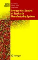 Average-Cost Control of Stochastic Manufacturing Systems 1st edition 9780387219479 0387219471