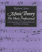 Music Theory for the Music Professional 1st Edition 9781880157206 1880157209