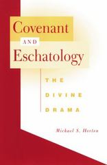 Covenant and Eschatology 1st edition 9780664225018 0664225012