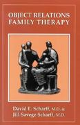 Object Relations Family Therapy 1st Edition 9780876685174 0876685173