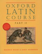 Oxford Latin Course: Part II 2nd Edition 9780195215519 0195215516
