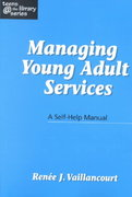 Managing Young Adult Services 0 9781555704346 1555704344