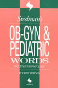 Stedman's OB-GYN and Pediatrics Words 4th edition 9780781754491 0781754496