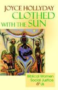 Clothed with the Sun 1st Edition 9780664255381 0664255388