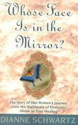 Whose Face Is in the Mirror? 1st Edition 9781561706389 1561706388