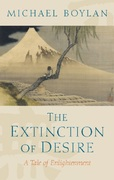 The Extinction of Desire 1st edition 9781405148498 1405148497