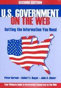 U. S. Government on the Web 2nd edition 9781563088865 156308886X