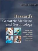 Hazzard's Geriatric Medicine and Gerontology, Sixth Edition 6th Edition 9780071488723 0071488723