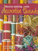 Machine Quilting with Decorative Threads 0 9781564772169 1564772160