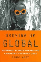Growing Up Global 1st Edition 9780816642106 0816642109