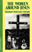 The Women Around Jesus 1st Edition 9780824505356 0824505352