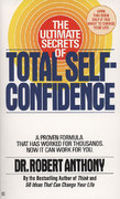 The Ultimate Secrets of Total Self-Confidence 0 9780425101704 0425101703