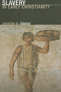 Slavery in Early Christianity 1st Edition 9780800637897 0800637895