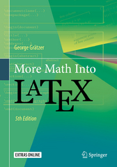 More Math Into LaTeX 5th Edition 9783319237961 3319237969