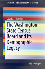 The Washington State Census Board and Its Demographic Legacy 1st Edition 9783319259482 3319259482