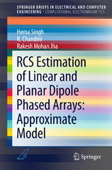 RCS Estimation of Linear and Planar Dipole Phased Arrays: Approximate Model 1st Edition 9789812877543 9812877541