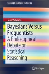 Bayesians Versus Frequentists 1st Edition 9783662486382 3662486385